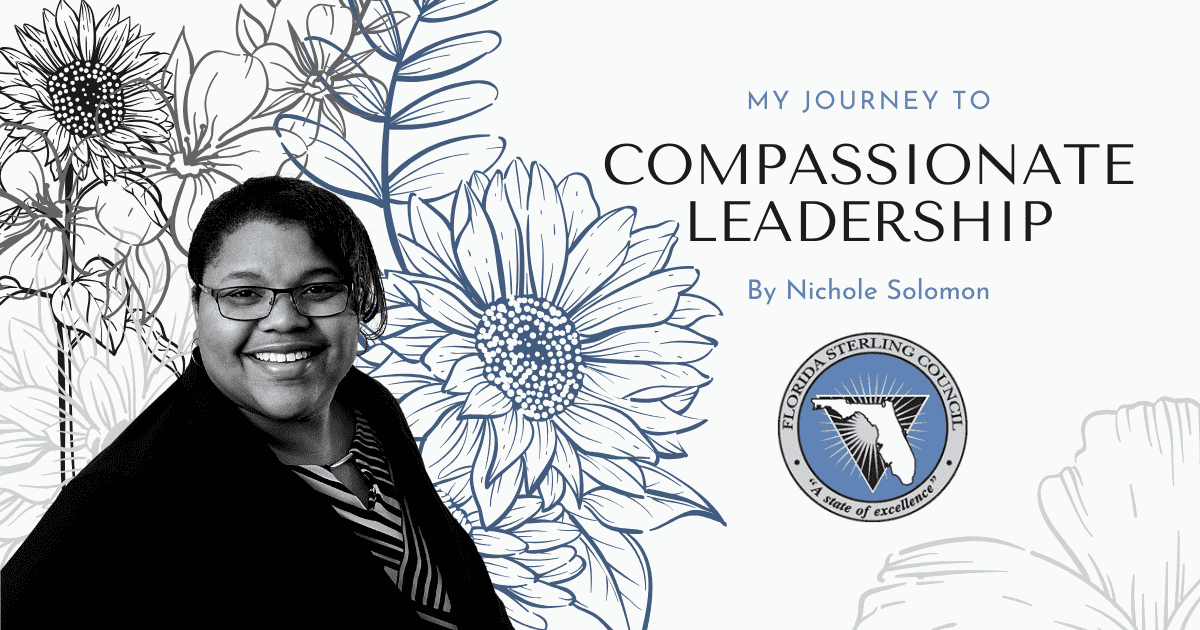 My Journey to Compassionate Leadership by Nichole Solomon